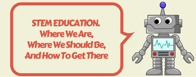 stem-education-where-we-are-where-we-should-be-and-how-to-get-there-1