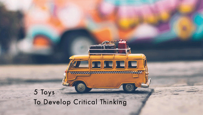 5 Awesome Toys That Can Help Develop Children 8217 S Critical Thinking