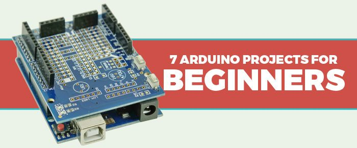 7 arduino projects for beginners