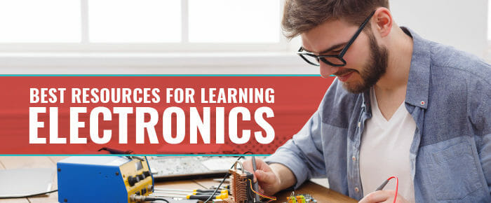 Best Resources For Learning Electronics